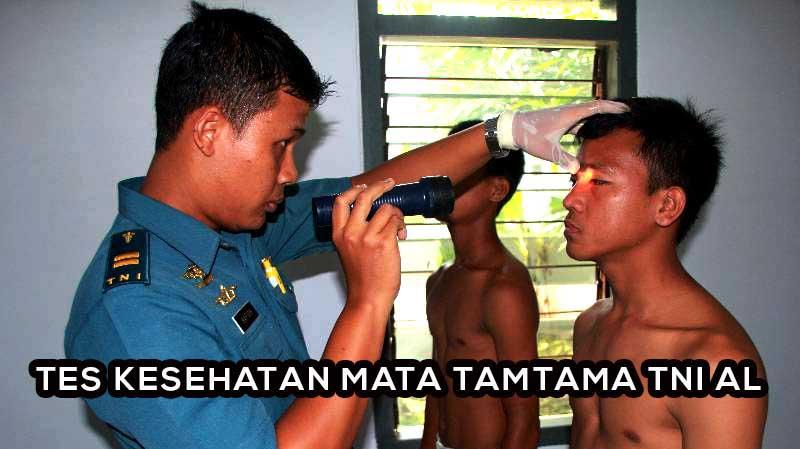 Tips Lolos Tes Kesehatan Mata Tamtama TNI AL