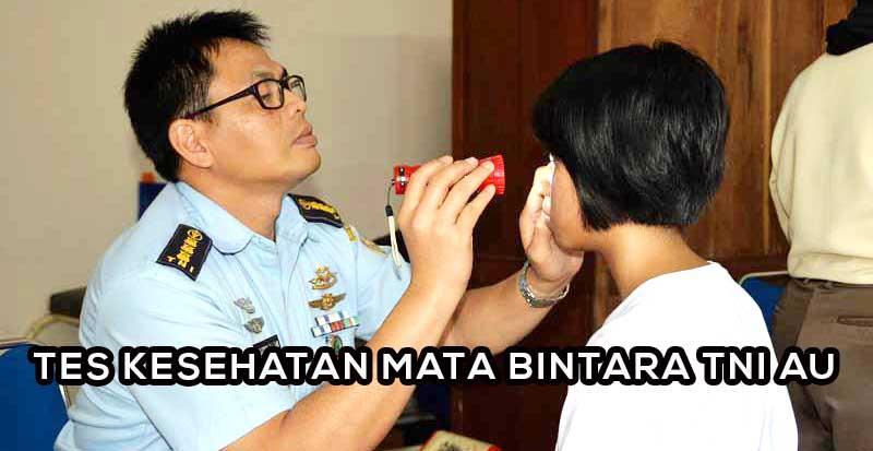 Tips Lolos Tes Kesehatan Mata Bintara TNI AU
