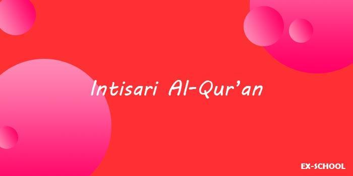 Intisari Al-Qur'an - Nama Lain, Isi,  Keistimewaan Al Qur'an